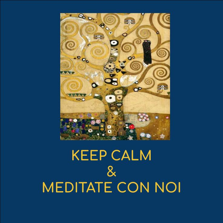 Keep Calm Meditate con noi